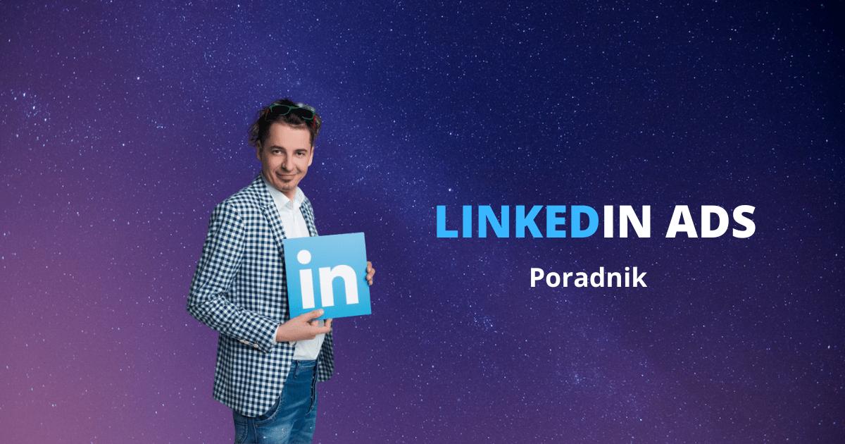 Reklama w serwisie LinkedIn – Cele reklamowe