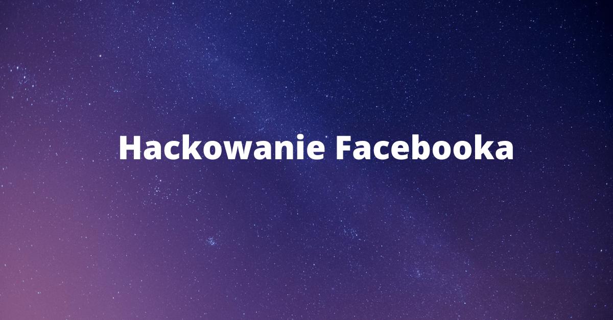 Jak zabezpieczyć konto na Facebooku przed włamaniem?