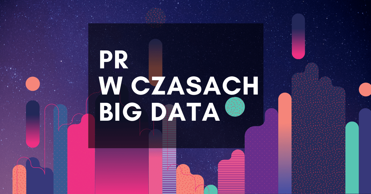 PR w czasach Big Data