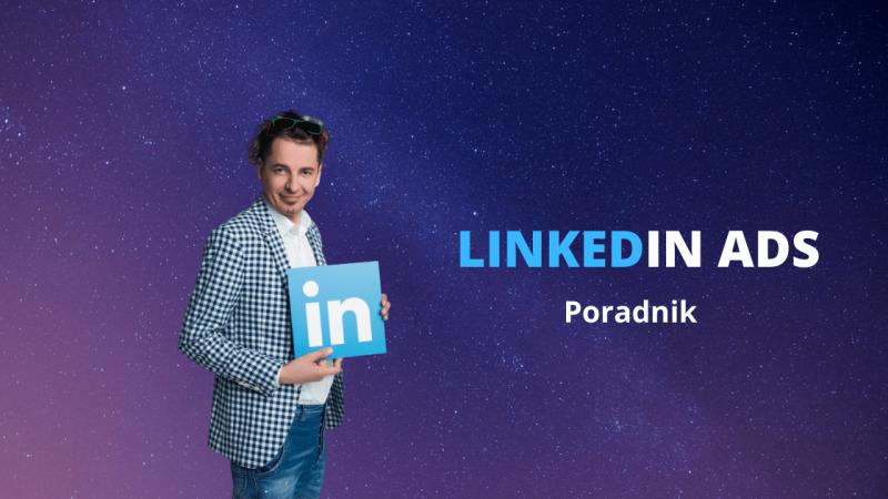 LINKEDIN ADS poradnik